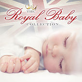 The Royal Baby Collection by Various Artists