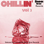 Chillin' - Vol. 3 (Selected By Luca Elle) by Various Artists