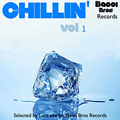 Chillin' - Vol. 1 (Selected By Luca Elle) by Various Artists
