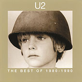 The Best Of 1980 - 1990 / B Sides by U2