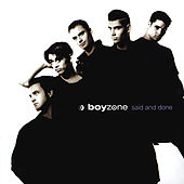 Said And Done by Boyzone
