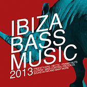 Ibiza Bass Music 2013 by Various Artists