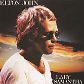 Lady Samantha by Elton John