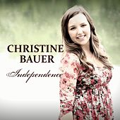Independence by Christine Bauer