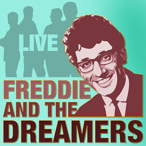 Live by Freddie and the Dreamers