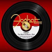 The Word of Rock n' Roll by Foghat
