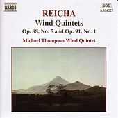 REICHA: Wind Quintets, Op. 88, No. 5 and Op. 91, No. 1 by Michael Thompson Wind Quintet
