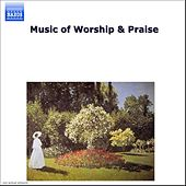 Music of Worship & Praise by Various Artists