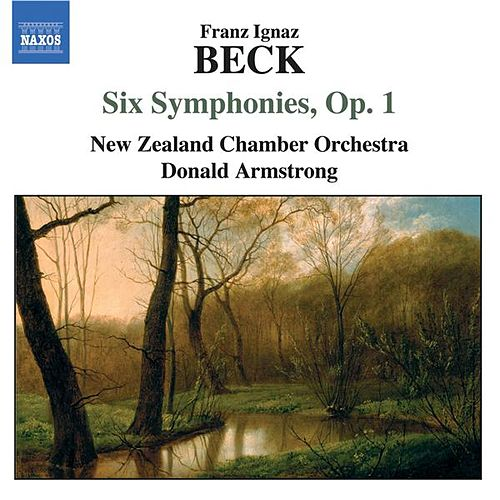 BECK: Six Symphonies, Op. 1 by NZSO Chamber Orchestra