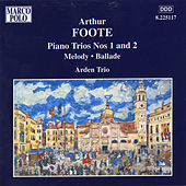 FOOTE: Piano Trios Nos. 1 and 2 / Melody / Ballade by Arden Trio