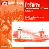 LUMBYE: Orchestral Works, Vol.  8 by Tivoli Symphony Orchestra
