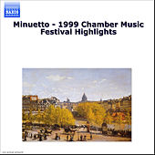Minuetto - 1999 Chamber Music Festival Highlights by Various Artists