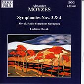 MOYZES: Symphonies Nos. 3 and 4 by Slovak Radio Symphony Orchestra