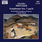 MOYZES: Symphonies Nos. 7 and 8 by Slovak Radio Symphony Orchestra
