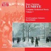 LUMBYE: Orchestral Works, Vol.  7 by Tivoli Symphony Orchestra