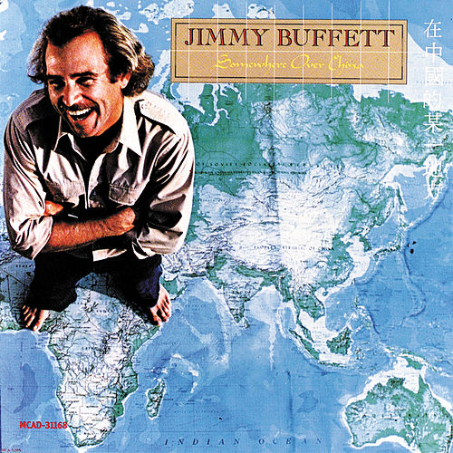 Somewhere Over China by Jimmy Buffett