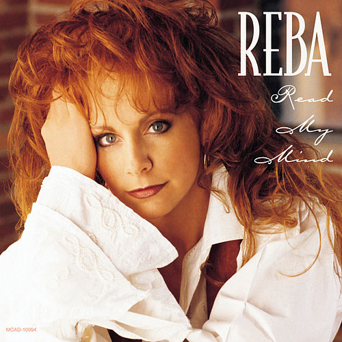 Read My Mind by Reba McEntire
