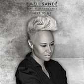 Next To Me (Feat. Alejandro Sanz) by Emeli Sandé