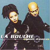 Sweet Dreams by La Bouche