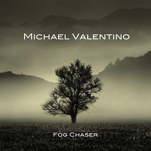 Fog Chaser by Michael Valentino