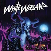 Over the Top by White Wizzard