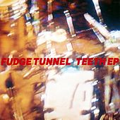 Teeth EP by Fudge Tunnel