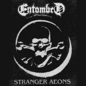 Stranger Aeons by Entombed