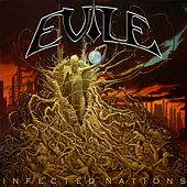 Infected Nations (Redux) by Evile