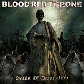 Souls of Damnation by Blood Red Throne