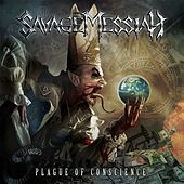 Plague of Conscience by Savage Messiah