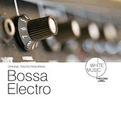 Bossa Electro by Various Artists