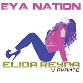 Eya Nation by Elida Reyna
