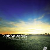 Saturday Morning by Ahmad Jamal