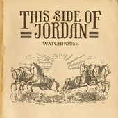 This Side Of Jordan by Mandolin Orange