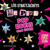 Mr Pink / Pop Rocks & Coke - Single by Los Straitjackets