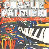 Ravel's Bolero in Mambo by Charlie Palmieri