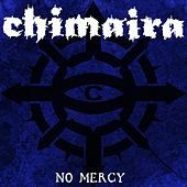 No Mercy by Chimaira