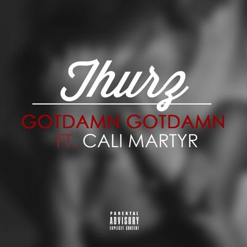 GotDamn, GotDamn - Single by Thurz