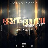 Best in the Booth: Show out, Pt. 2 by Various Artists