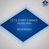 Let's Start Ii Dance Again (Remix) by Bohannon