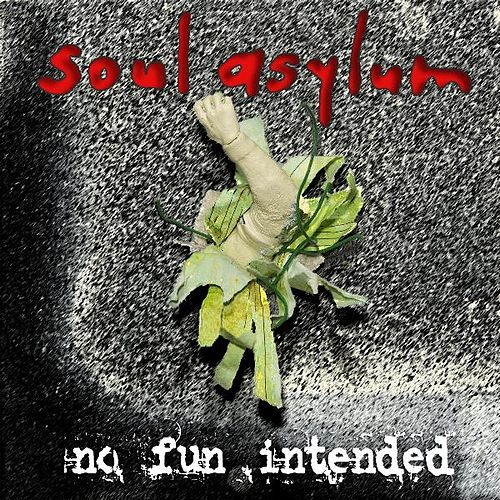 No Fun Intended by Soul Asylum