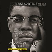 The Voice of the Jamaican Ghetto - Incarcerated But Not Silenced (Roots & Culture) by Various Artists
