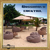 Bossanova Cocktail (Deluxe Edition) by Various Artists