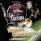 12 Nuevos Costenazos by Banda La Costena