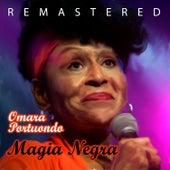 Magia Negra by Omara Portuondo