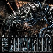 Dissimulate by The Berzerker