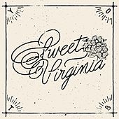 Sweet Virginia - Single by Year of the Buffalo