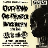 Out of Hand by Entombed