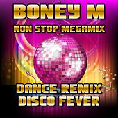 Boney M Non Stop Megamix (Dance Remix) by Disco Fever