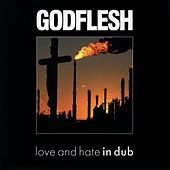 Songs of Love....in Dub von Godflesh